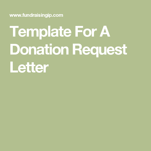 Template For A Donation Request Letter Swh Pinterest Donation