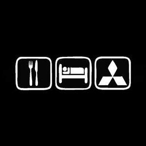 Eat Sleep Mitsubishi I Might Sleep In My Sportback But Y All Ain T Eating In It Mitsubishi Evo Mitsubishi Cars Mitsubishi Motors