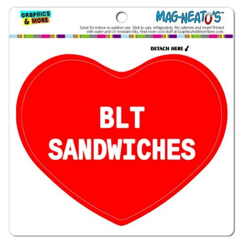 I Love Heart Food Blt Sandwiches Mag Neato S Tm