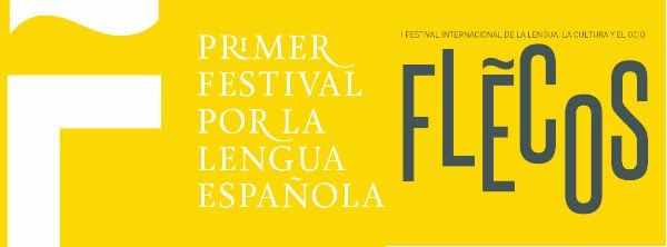 Primer Festival por la Lengua Española:  Flecos Granada 2014