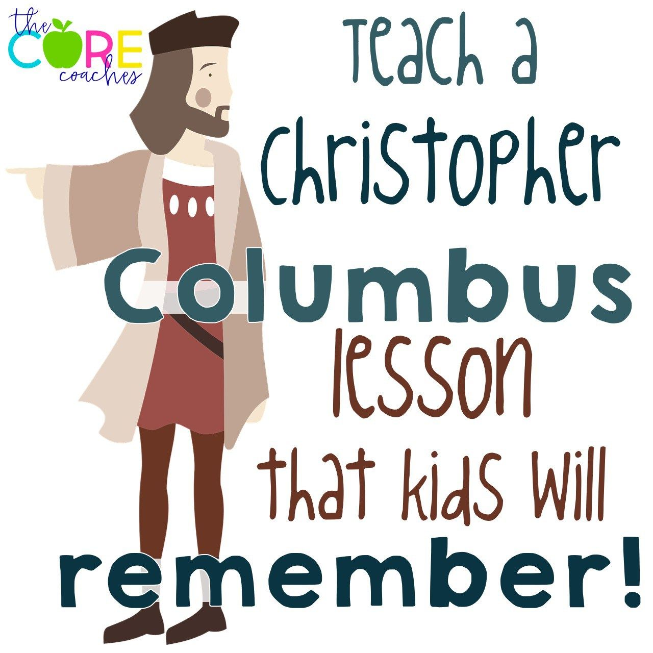 Christopher Columbus A Lesson Kids Will Remember