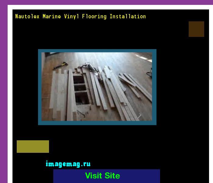 Nautolex Marine Vinyl Flooring Installation 181909 The Best
