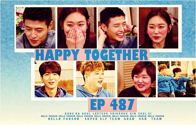 Happy Together حلقة Ep487 بالتعاون مع Ast Super Elf Happy