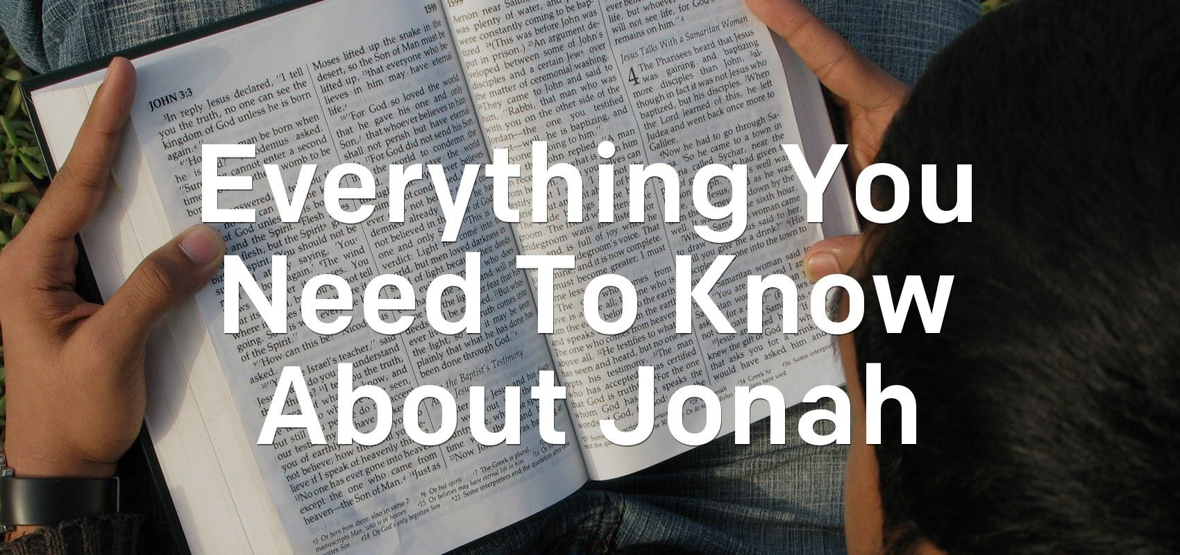 Everything you need to know about jonah bible bible
