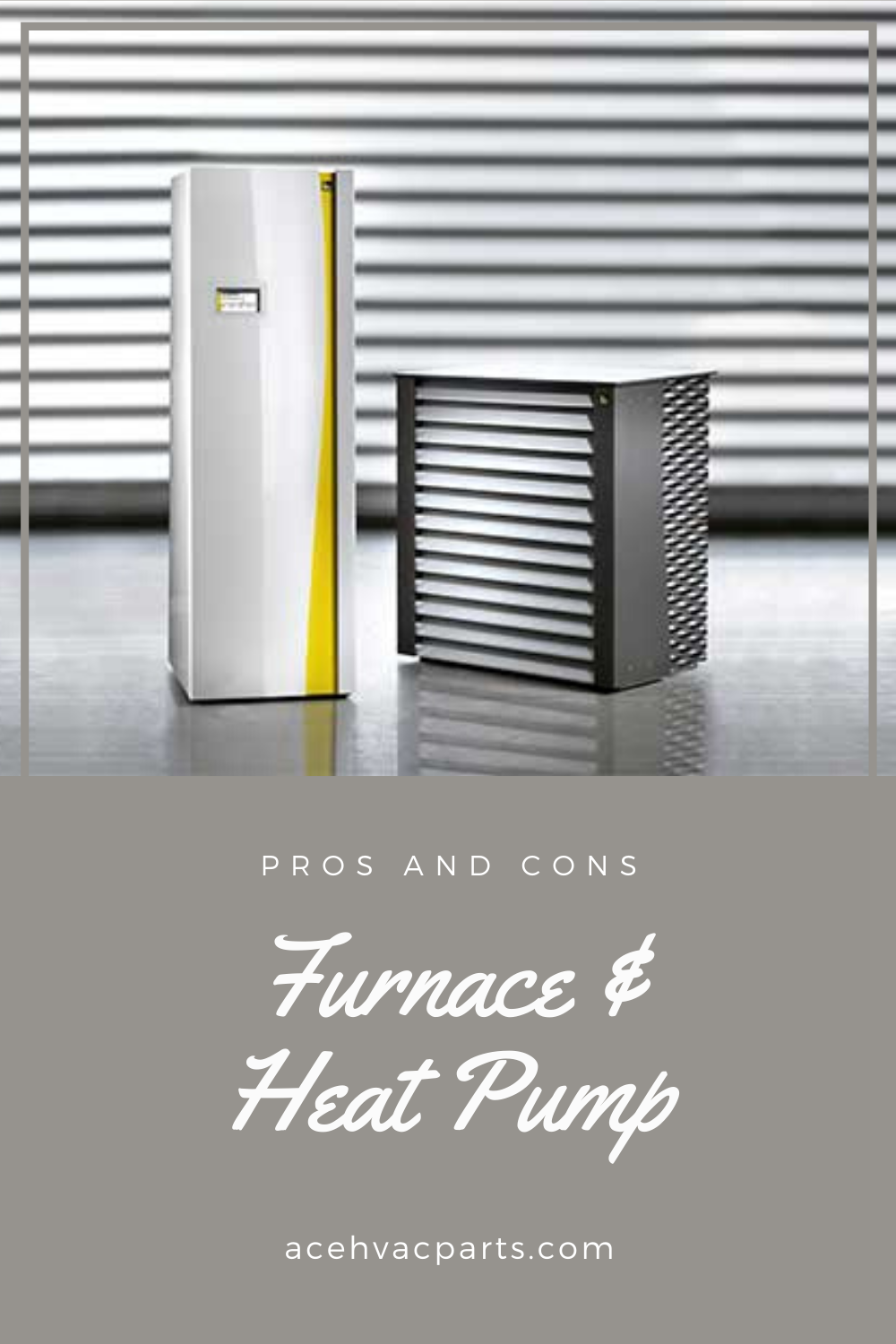 Furnace Heat Pump Pros And Cons All You Need To Know In 2020 Heat Pump Heating Furnace Furnace