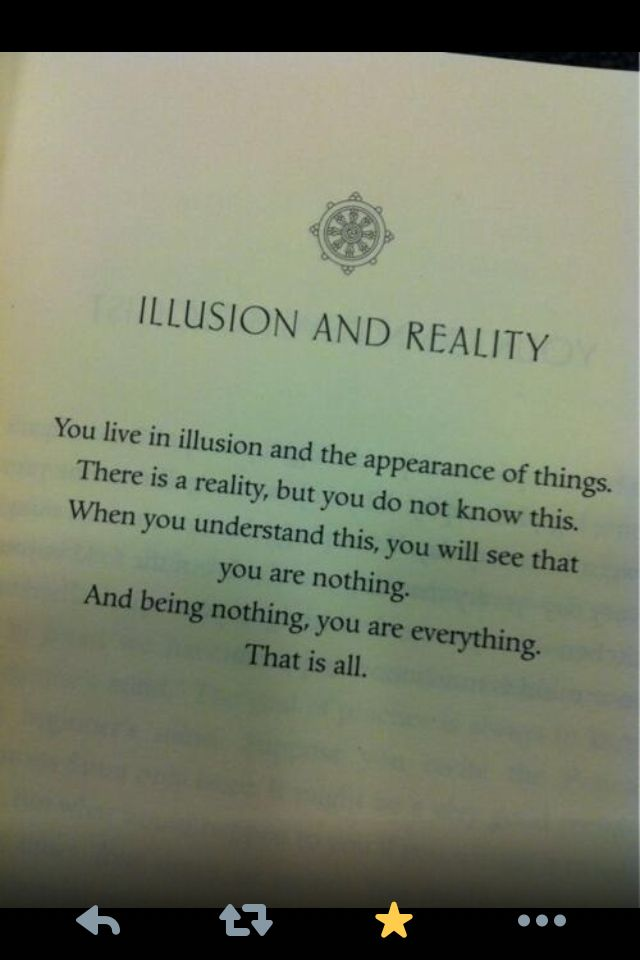 Illusion Vs Reality Illusion Quotes Wisdom Quotes Spiritual Quotes
