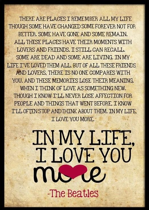"""Quotes On Life Album: """"In My Life"""" Is A Song By The Beatles Released On The 1965"""