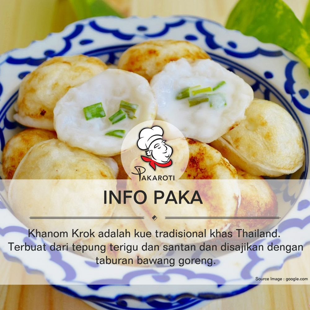 Khanom Krok Adalah Kue Kelapa Tradisional Khas Thailand Terbuat Dari Tepung Terigu Dan Santan Dimasak Di Atas Wajan Khusus Berbentuk S Kue Kelapa Makanan Kue