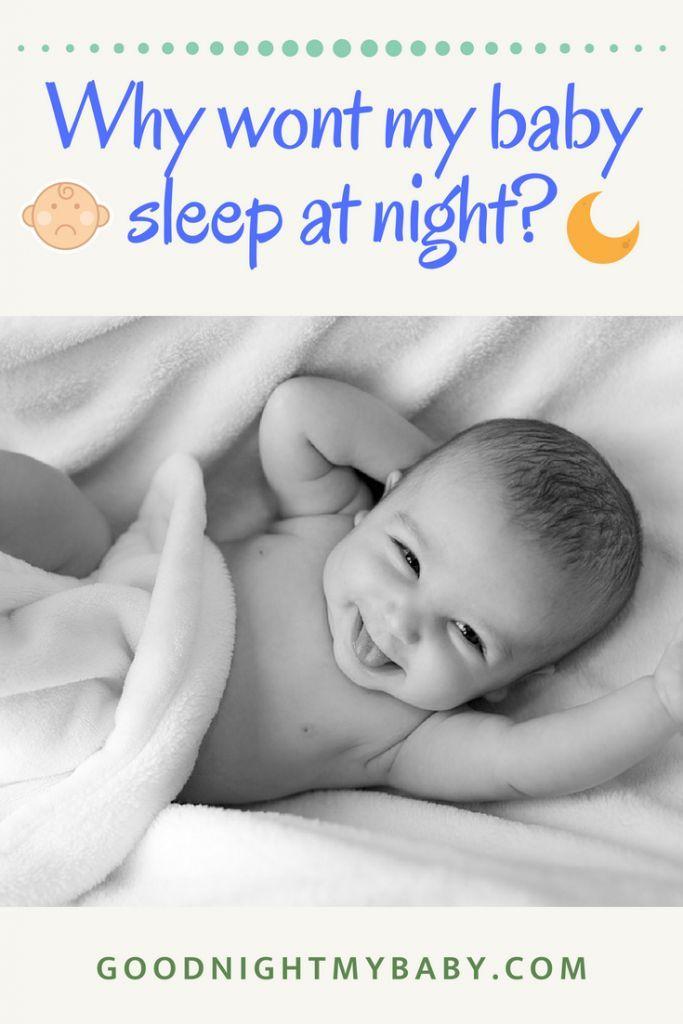 Why Won't My Baby Sleep At Night? | Southern baby names ...