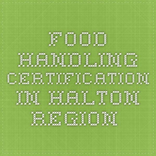 Food Handling Certification in Halton Region | Food Safety ...