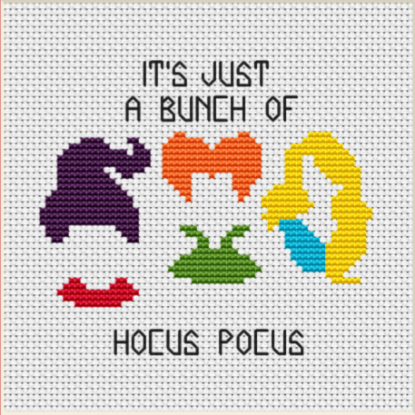 It S Just A Bunch Of Hocus Pocus Funny Halloween Cross Stitch Pattern In 2020 Halloween Cross Stitch Patterns Halloween Cross Stitch Charts Halloween Cross Stitches