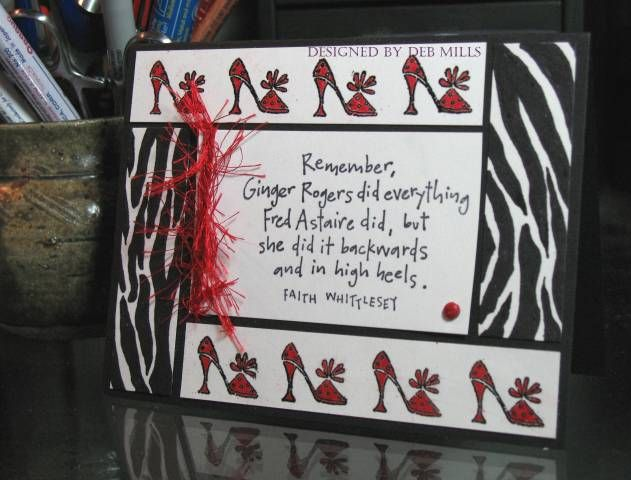 Remember Ginger Rogers Did Everything Fred Astaire Did But She Did It Backwards And In High Heels Greeting Cards Handmade Paper Crafts Cards Cards Handmade