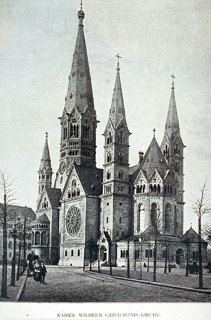 Kaiser Wilhelm Gedachtniskirche Berlin 1890 Berlin Church Germany