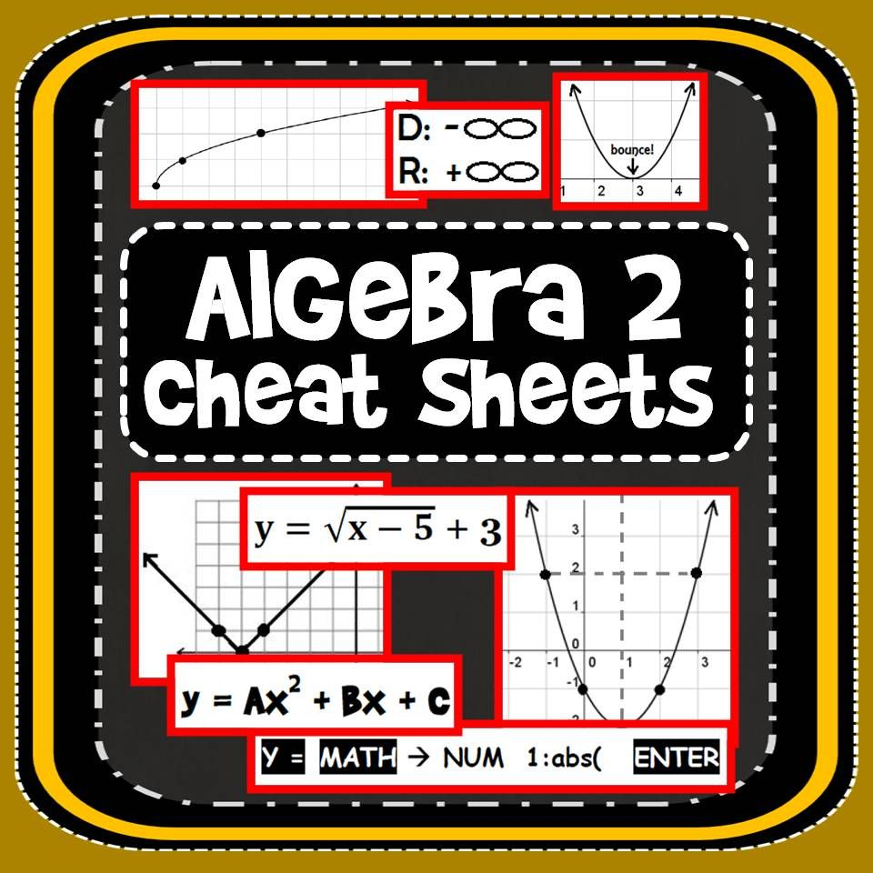 """To celebrate going back to school, here is a [free] set of Algebra 2 cheat sheets that have helped my students navigate through this tricky course. You can download them from TpT or through the """"Freebies!"""" tab on my Facebook page."""
