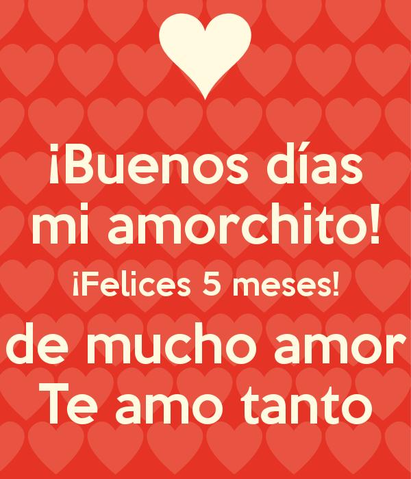 Feliz 5 Meses Mi Imagui Romantic Spanish Quotes Creative Diy Gifts Quotes