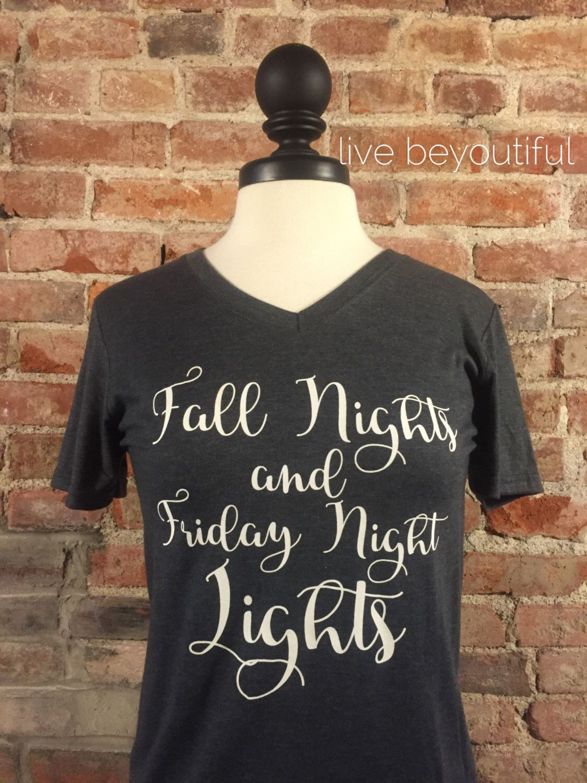 Fall T Shirt - Fall Shirt - Friday Night Lights T Shirt - Friday Night Lights Shirt - Clear Eyes Full Hearts Can't Lose - Fall Nights by livebeyoutiful on Etsy https://www.etsy.com/listing/454527824/fall-t-shirt-fall-shirt-friday-night