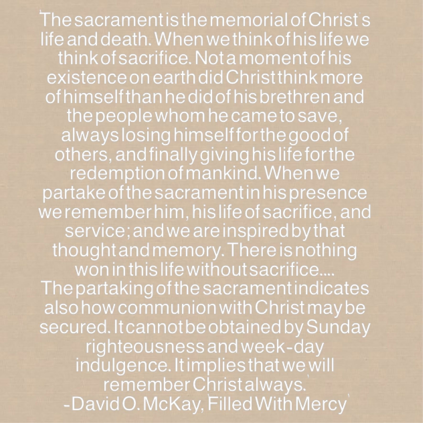 """April 8-David O. McKay, """"Filled With Mercy"""""""