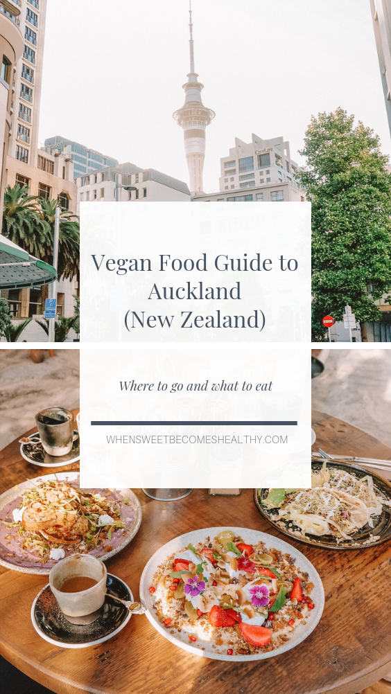 Vegan Food Guide to Auckland (New Zealand (With images