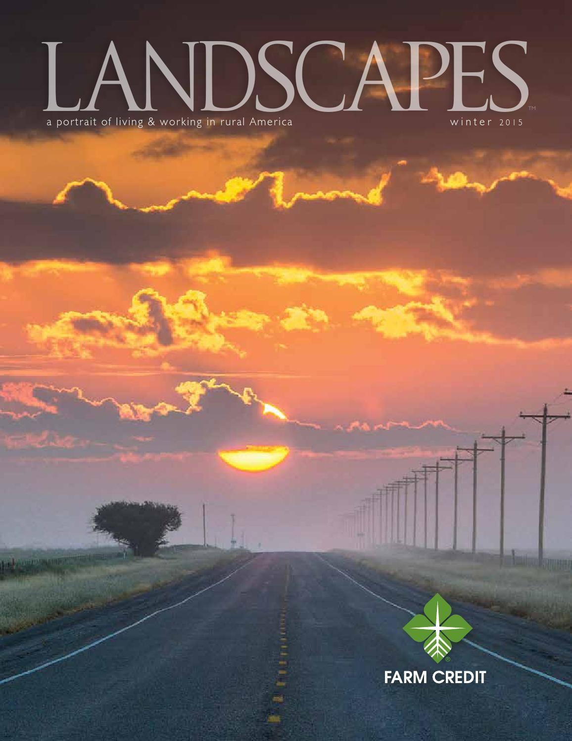 Farm Credit Bank of Texas: Landscapes Magazine a portrait of living &  working in rural