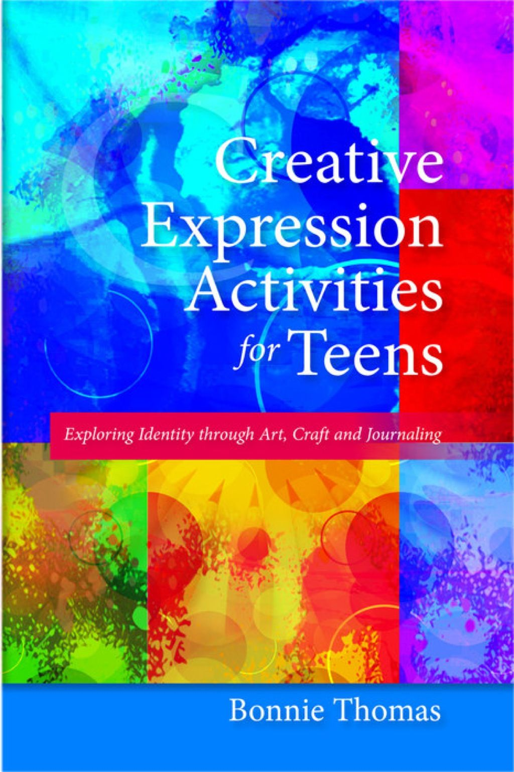 Creative Expression Activities For Teens Ebook With