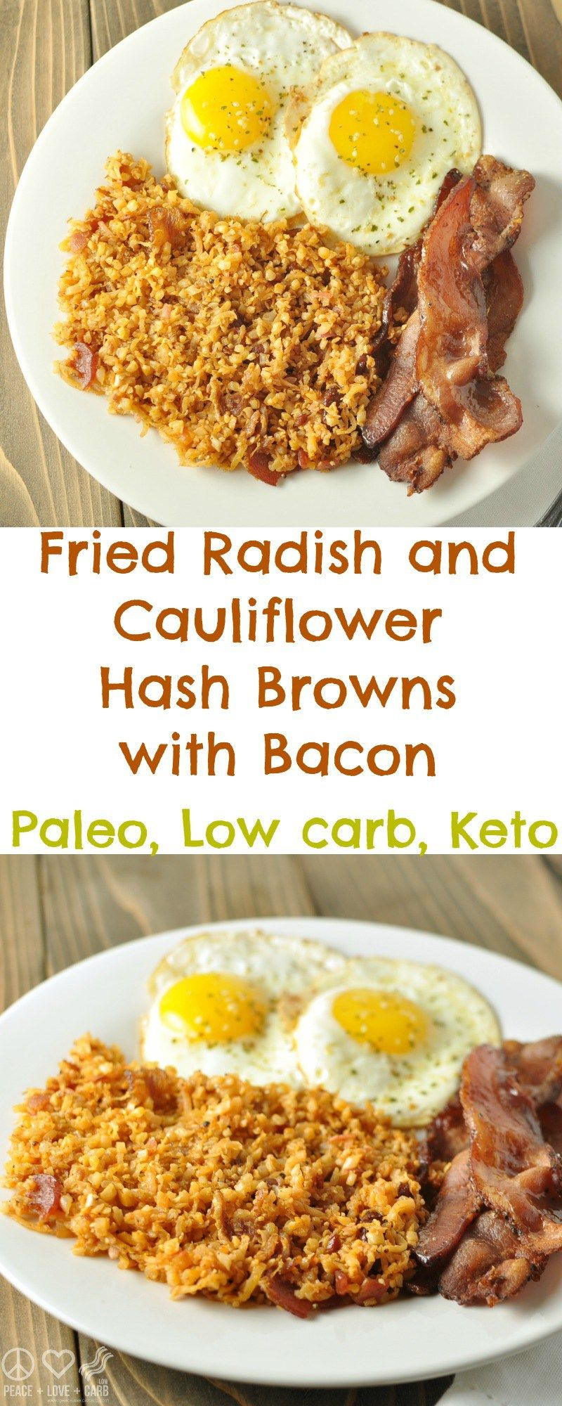 Fried Radish And Cauliflower Hash Browns With Bacon Paleo Low