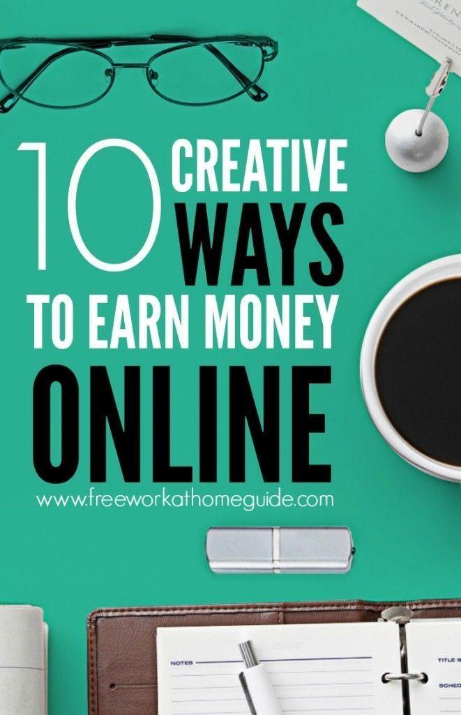 10 Creative Ways to Earn Money Online Ways to earn money