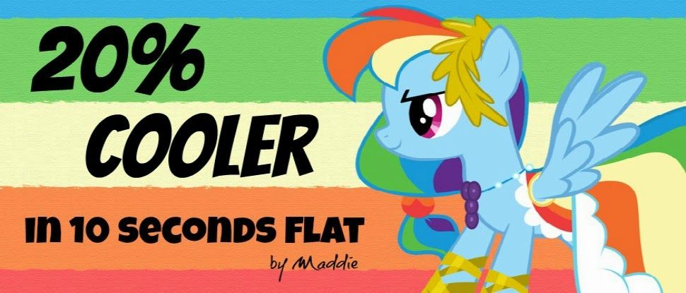 20% Cooler in 10 Seconds Flat -- my new blog dedicated to nerderie, geekerie, and fandom.  Let your uniqueness shine!