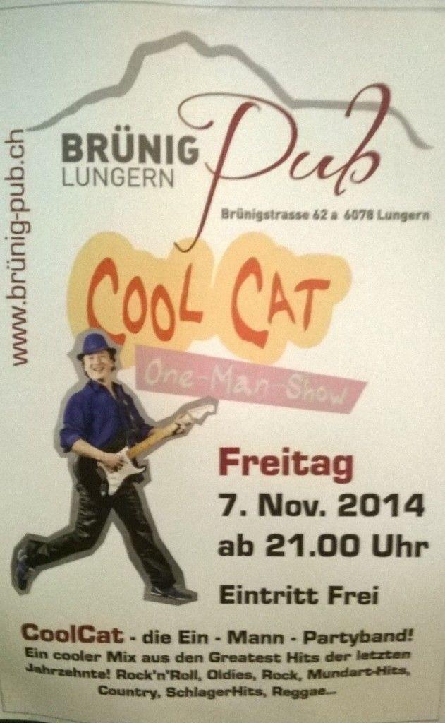 Das war heute vor einer Woche: Alleinunterhalter CoolCat live im Brünig Pub in Lungern. www.alleinunterhalter-coolcat.ch