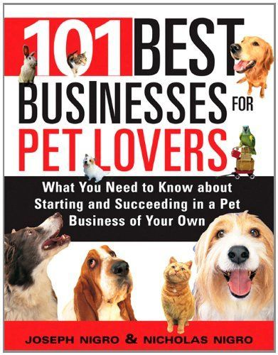 The Ultimate List of Small Business Ideas | Animal Careers