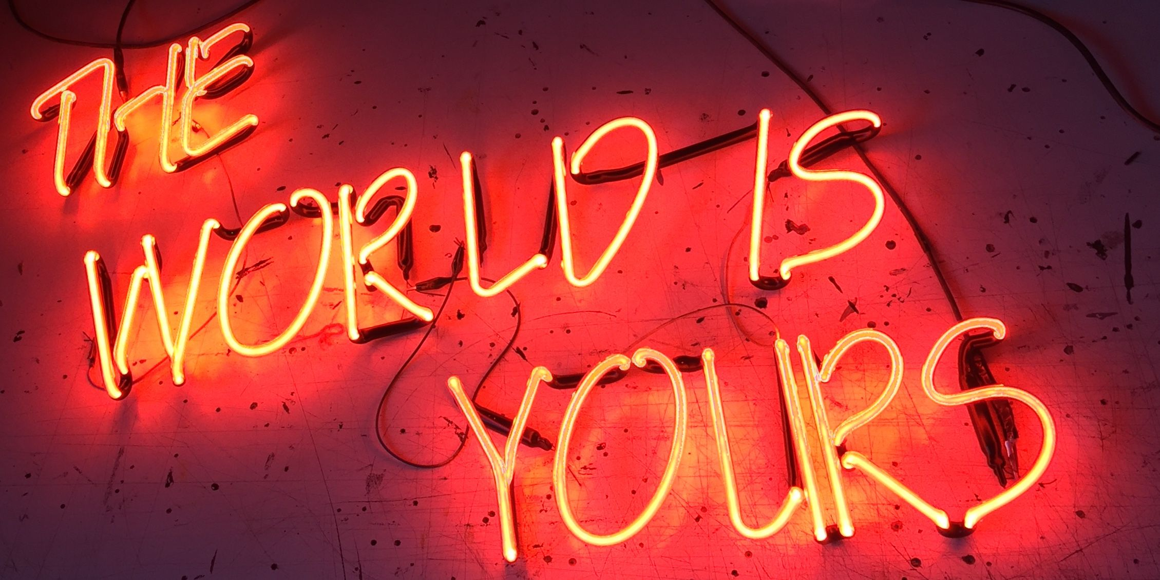 The World Is Yours Neon Signs