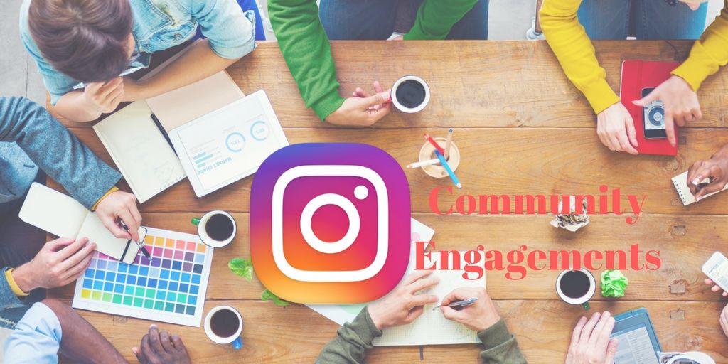 Instagram Community Engagements
