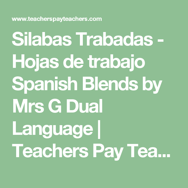 Silabas Trabadas - Hojas de trabajo Spanish Blends by Mrs G Dual Language | Teachers Pay Teachers