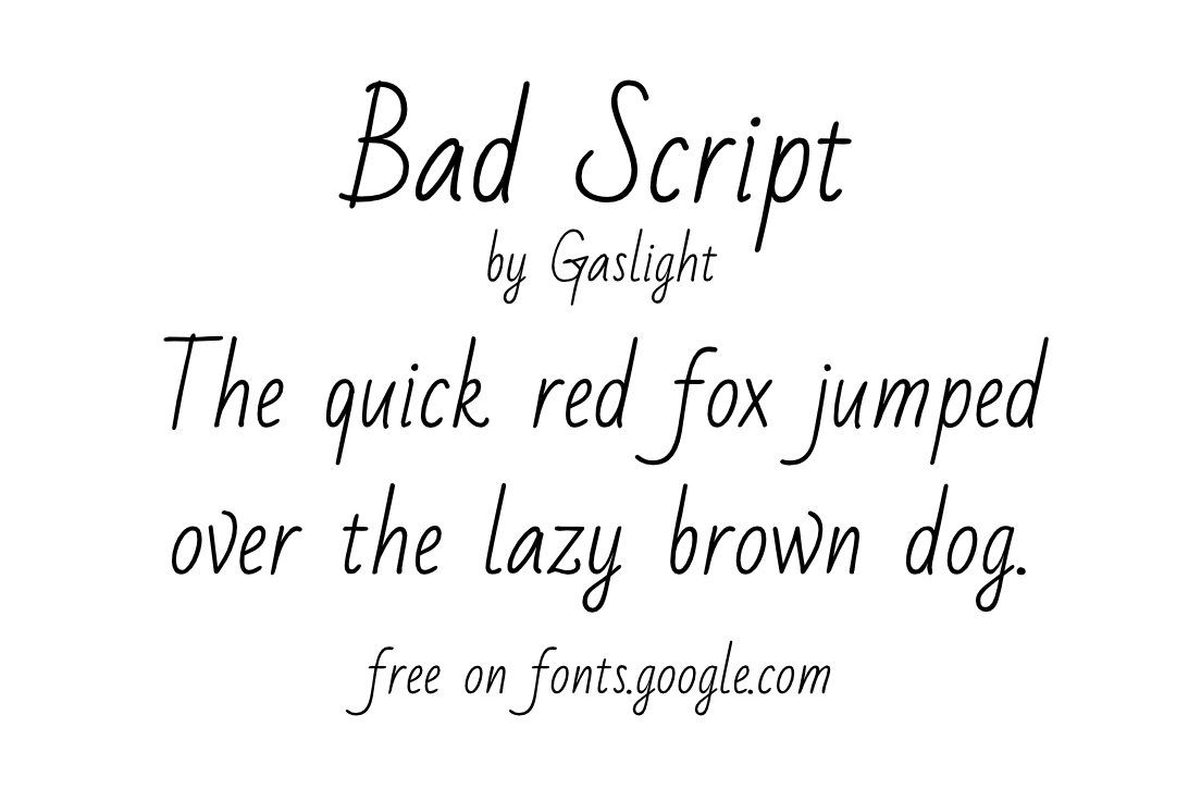 d7e7b6441e7 Free google font. Bad Script | Gaslight. Started from a simple six ...