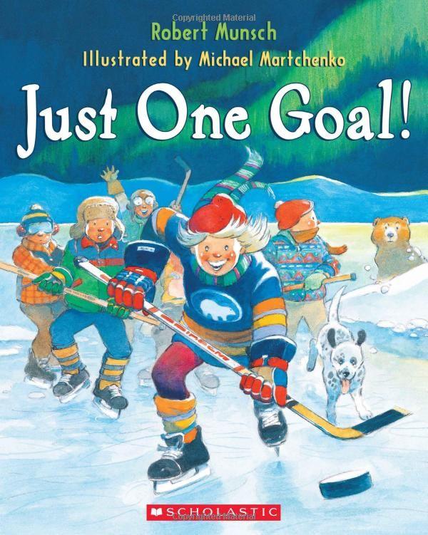 Just One Goal!: Robert Munsch, Michael Martchenko: 9780545990356: Books - Amazon.ca