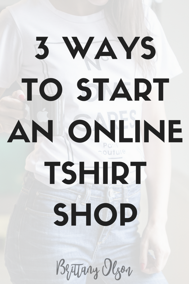 How To Start Your Own Online T Shirt Shop How To Put Custom Designs