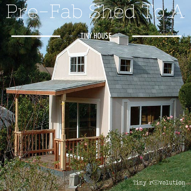 Turning A Pre Fab Garage Or Barn Or Shed Into A Tiny House Shed To Tiny House Tiny House Tiny House Blog