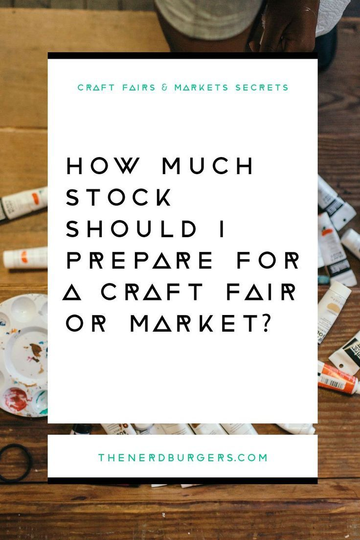 How much stock should I make for a craft fair or market #craftfairs