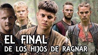 Vikingos - LA MUERTE DE LOS HIJOS DE RAGNAR LODBROK ( Teorias de Vikingos )