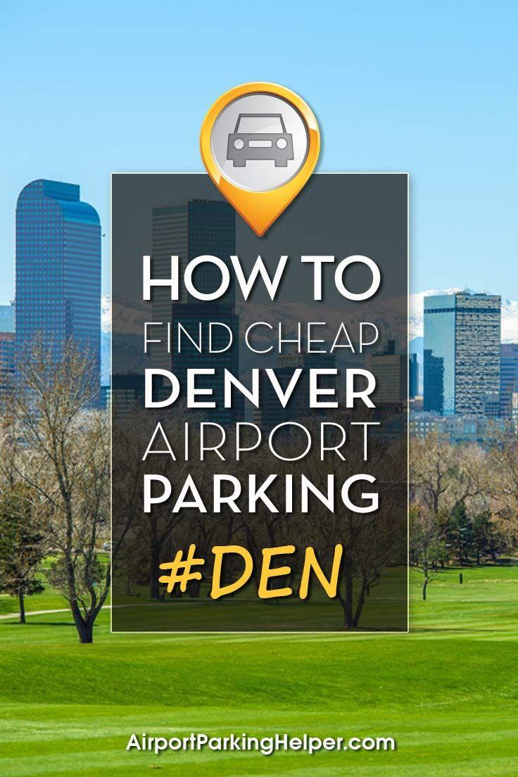 Top Tips To Get Cheap Denver Airport Parking Rates Plus Dia Parking Coupons Below Denver Airport Airport Parking Budget Travel Tips