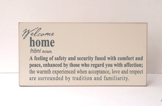 Welcome Wood Sign, Welcome Home, Home Definition, Home Wood