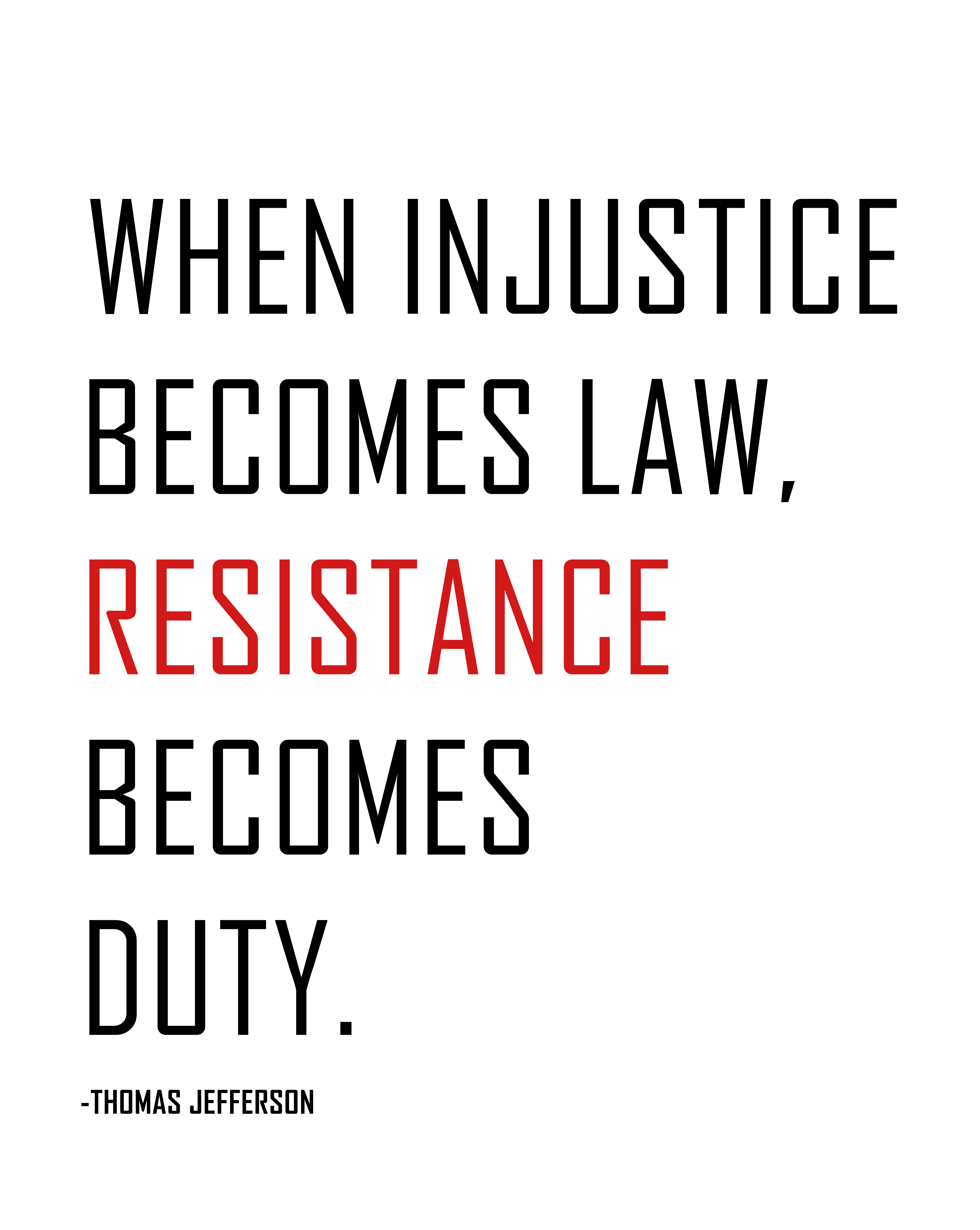 Injustice Resistance Duty Quote Jefferson Quotes Injustice Quotes Thomas Jefferson Quotes