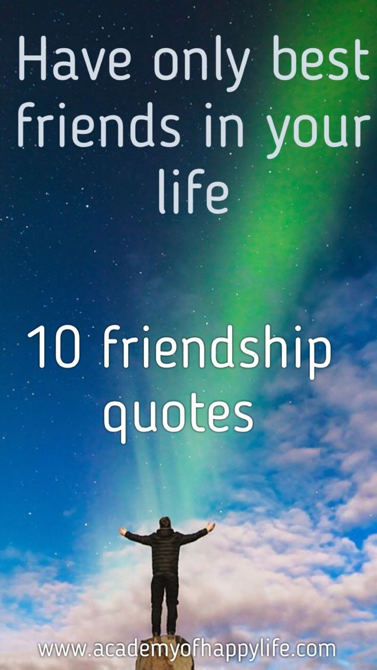 Great Quotes About Friendship 10 Best Friendships Quotes  Friendship Quotes Friendship And