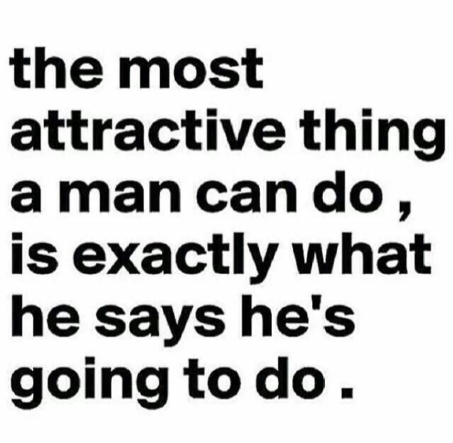 A Man Is Only As Good As His Word Things I Love Quotes Men