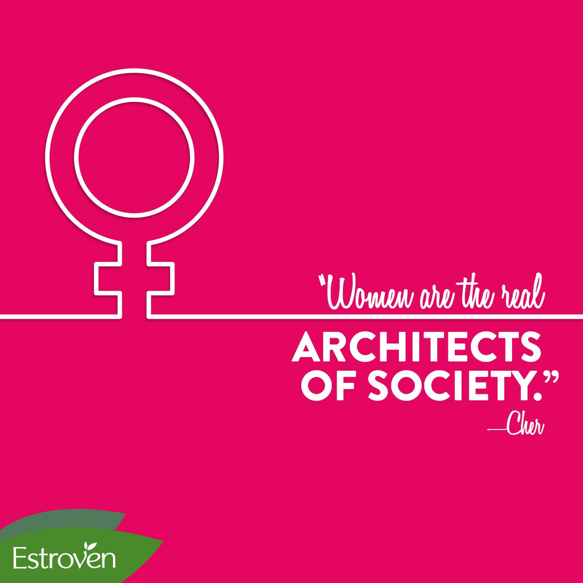 """""""Women are the real architects of society."""" —Cher #Empowerment #Cher"""