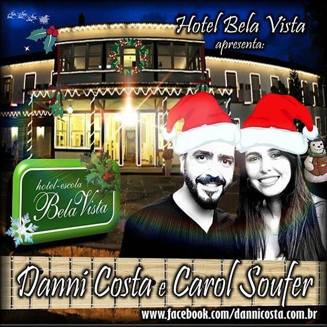 QUARTA FEIRA, 23/12, tem música ao vivo com Danni Costa e Carol Soufer no Hotel Bela Vista, a partir das 19h. . . #DanniCostaeCarolSoufer #MusicaAoVivo #Músicos #HotelBelaVista #VoltaRedonda #VRCity...