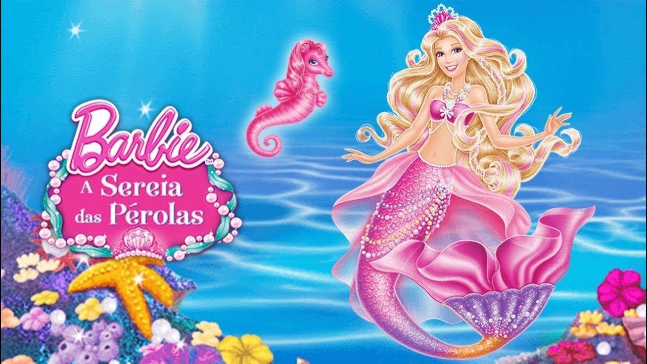 Barbie A Sereia Das Perolas Filme Completo Barbie Cartoon Barbie Movies Cartoon Movies