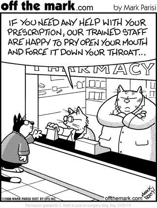 Cat Pharmacy :-) medical humor. Off the Mark cartoon by Mark Parisi