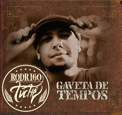 Rodrigo Tuchê - Gaveta de Tempos - 2011 - Art: Primat
