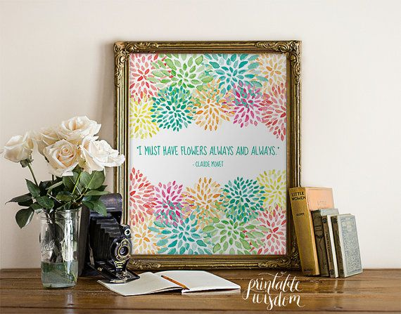 Wall art quote printable, art typography typographic print wall decor poster, digital - I must have flowers always INSTANT DOWNLOAD on Etsy, £2.99