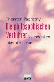 berühmte Philosophen über die Liebe